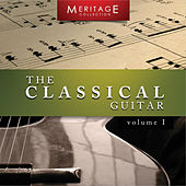 Meritage Guitar: The Classical Guitar, Vol. 1 by Various Artists
