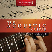 Meritage Guitar: The Acoustic Guitar, Vol. 2 by Various Artists