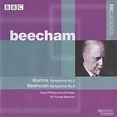 Beecham - Brahms: Symphony No. 2 - Beethoven: Symphony No. 2 by Thomas Beecham