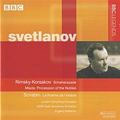 Svetlanov - Rimsky-Korsakov: Scheherazade - Mlada: Procession of the Nobles - Scriabin: La Poeme de l'extase by Various Artists
