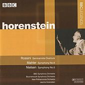 Horenstein - Rossini: Semiramide Overture - Mahler: Symphony No. 6 - Nielsen: Symphony No. 5 by Various Artists