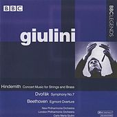 Giulini - Hindemith: Concert Music - Dvorak: Symphony No. 7 - Beethoven: Egmont Overture by Carlo Maria Giulini