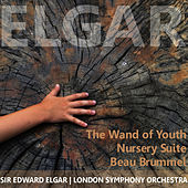 Elgar: The Wand of Youth, Nursery Suite & Beau Brummel by London Symphony Orchestra