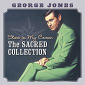 Stars In My Crown The Sacred Collection by George Jones