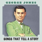 Songs That Tell A Story by George Jones