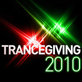 Trancegiving 2010 by Various Artists