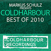 Markus Schulz Presents Coldharbour Recordings - Best Of 2010 by Various Artists