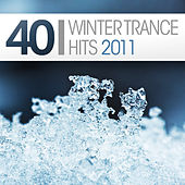 40 Winter Trance Hits 2011 by Various Artists