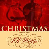 Christmas with the 101 Strings Orchestra by 101 Strings Orchestra