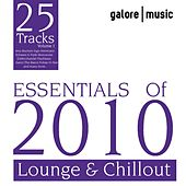 Essentials Of 2010 (Lounge and Chillout) by Various Artists