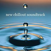 New Chillout Soundtrack by Various Artists