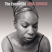 The Essential Nina Simone by Nina Simone
