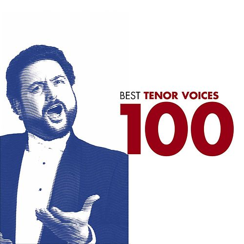 100 Best Tenor Arias by Various Artists