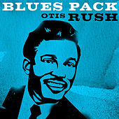 Blues Pack - Otis Rush von Otis Rush