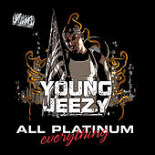 All Platinum Everything by Young Jeezy