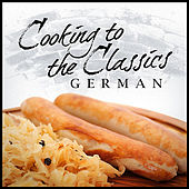 Cooking To The Classics: German by London Symphony Orchestra