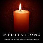 Meditations: From Mozart To Mendelssohn by London Symphony Orchestra