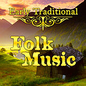 Early Traditional Folk Music by Various Artists