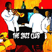 The Jazz Club by Various Artists