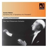 Gustav Mahler : Symphony No. 8 Symphony of a Thousand by New York Philharmonic