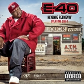 Revenue Retrievin': Overtime Shift by E-40