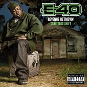 Revenue Retrievin': Graveyard Shift by E-40