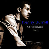 All Night Long Vol. 2 by Kenny Burrell