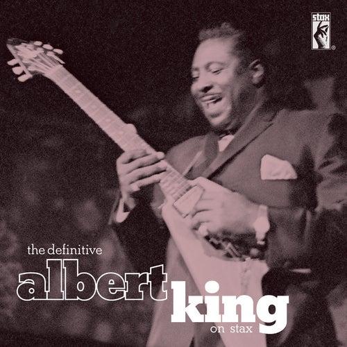 The Definitive Albert King by Albert King