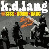 Sing It Loud by k.d. lang