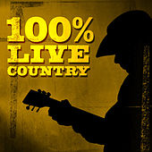 100% Live Country by Various Artists
