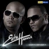 Como Venga by Este Habana