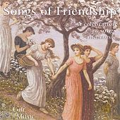 Songs of Friendship: A Celebration in Songs and Music by Various Artists