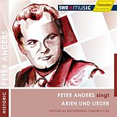 Peter Anders singt Arien und Lieder by Various Artists