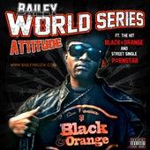 World Series Attitude by Bailey