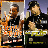 Gotta Be Me / All Eyez on Us (2 For 1: Special Edition) by Various Artists