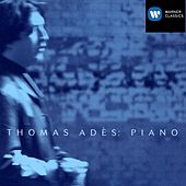 20th Century Piano Music by Thomas Ades