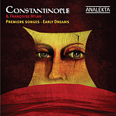 Early Dreams by Constantinople
