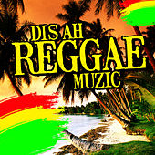 Dis Ah Reggae Muzic by Various Artists