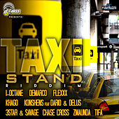 Taxi Stand Riddim by Various Artists