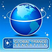 Global Trance Sensation by Various Artists