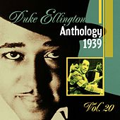The Duke Ellington Anthology, Vol. 20 - 1939 B by Duke Ellington