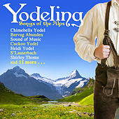 Yodeling: Songs of the Alps by Johann Pachelbel
