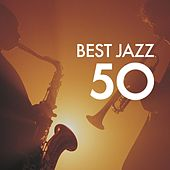 50 Best Jazz by Various Artists