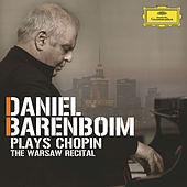 Daniel Barenboim plays Chopin - The Warsaw Recital by Daniel Barenboim