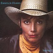 Thirteen by Emmylou Harris