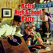 Retro High School Party by Various Artists