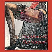 The Best of Burlesque Vol. 1 by Various Artists
