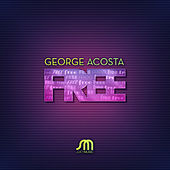 Free by George Acosta