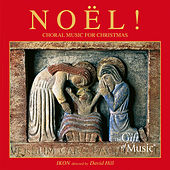 Noel! Choral Music for Christmas by David Hill