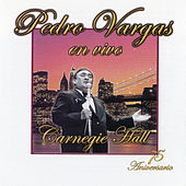 Pedro Vargas En El Carnegie Hall by Pedro Vargas